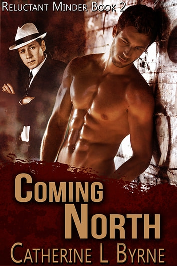 Coming North ebook by Catherine L. Byrne
