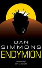 Endymion ebook by Dan Simmons