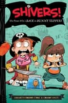 The Pirate Who's Back in Bunny Slippers ebook by Annabeth Bondor-Stone, Anthony Holden, Connor White