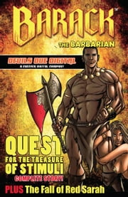 Barack the Barbarian: Quest For the Treasure of Stimuli ebook by Larry Hama