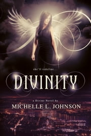 Divinity ebook by Michelle L. Johnson