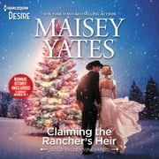 Claiming the Rancher's Heir & Rancher's Wild Secret audiobook by Maisey Yates