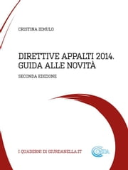 Direttive Appalti 2014 - Guida alle novità 2 ed. ebook by Kobo.Web.Store.Products.Fields.ContributorFieldViewModel