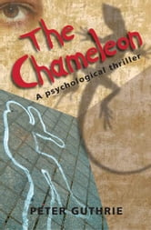 The Chameleon ebook by Peter Guthrie