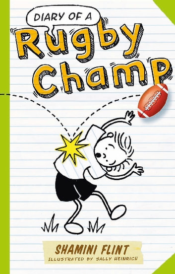 Diary of a Rugby Champ ebook by Shamini Flint