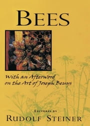 Bees ebook by Rudolf Steiner, Gunther Hauk