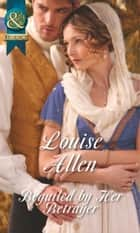 Beguiled By Her Betrayer (Mills & Boon Historical) ebook by Louise Allen