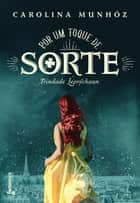 Por um toque de sorte ebook by Carolina Munhóz