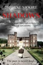 Shadows - Llys y Garn, #1 ebook by Thorne Moore