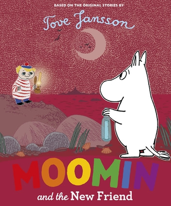 Moomin and the New Friend ebook by Penguin Books Ltd