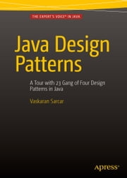 Java Design Patterns ebook by Vaskaran Sarcar