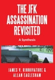 THE JFK ASSASSINATION REVISITED