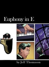 Euphony in E ebook by Jeff Thomason