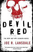 Devil Red ebook by Joe R. Lansdale