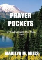 Prayer Pockets ebook by Marilyn M. Mills