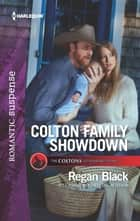 Colton Family Showdown ebook by Regan Black