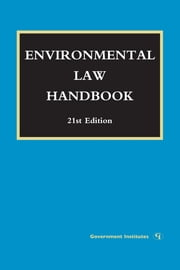 Environmental Law Handbook ebook by Daniel M. Steinway,Kevin A. Ewing,David R. Case,Karen J. Nardi,William F. Brownell