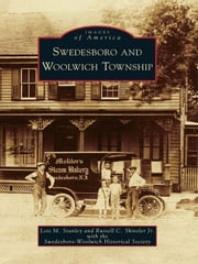Swedesboro and Woolwich Township ebook by Lois M. Stanley