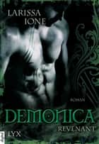 Demonica - Revenant ebook by Larissa Ione, Bettina Oder