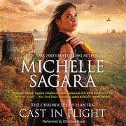 Cast in Flight - (Chronicles of Elantra #12) audiobook by Michelle Sagara