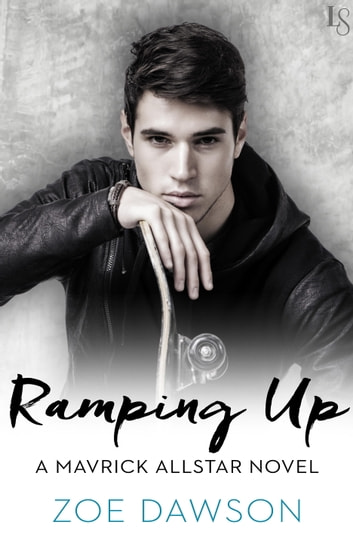 Ramping Up - A Mavrick Allstar Novel ebook by Zoe Dawson