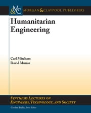 Humanitarian Engineering ebook by Mitcham, Carl