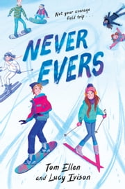 Never Evers ebook by Lucy Ivison, Tom Ellen
