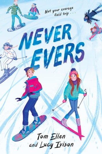 Never Evers eBook by Lucy Ivison,Tom Ellen