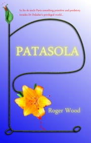 Patasola ebook by Roger Wood