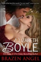 Brazen Angel ebook by Elizabeth Boyle