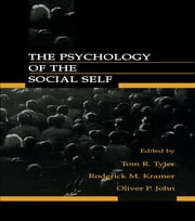 The Psychology of the Social Self ebook by Tom R. Tyler,Roderick M. Kramer,Oliver P. John