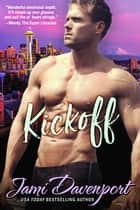 Kickoff - The Originals eBook by Jami Davenport