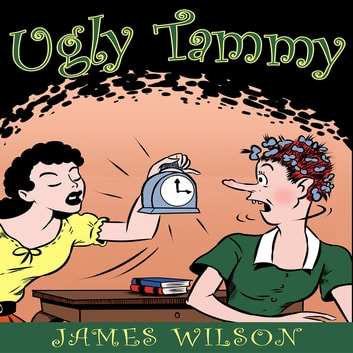 Ugly Tammy ebook by James Wilson,LLC GALERON CONSULTING