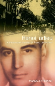 Hanoi Adieu ebook by Mandaley Perkins
