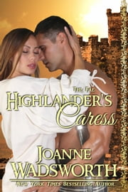 Highlander's Caress - The Fae, #2 ebook by Joanne Wadsworth