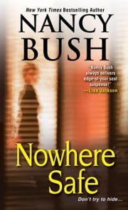 Nowhere Safe ebook by Nancy Bush