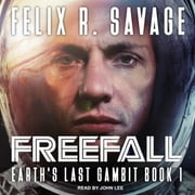 Freefall - A First Contact Technothriller audiobook by Felix R. Savage