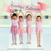 Beautiful Ballerinas ebook by Elizabeth Dombey,Leslie Bellair