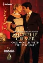 One Month with the Magnate ebook by Michelle Celmer