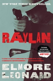 Raylan - A Novel ebook by Elmore Leonard