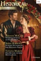Historical Weihnachten Band 10 eBook by Amanda McCabe, Annie Burrows, Tatiana March