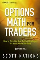 Options Math for Traders ebook by Scott Nations