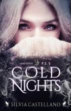 Cold Nights (Amethyst 2.5) eBook by Silvia Castellano