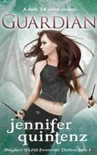 Guardian ebook door Jennifer Quintenz