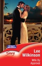 Wife By Approval ebook by Lee Wilkinson