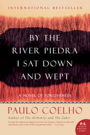 By the River Piedra I Sat Down and Wept ebook by Paulo Coelho