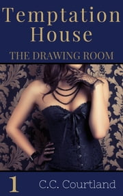 The Drawing Room ebook by C.C. Courtland
