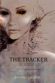 The Tracker ebook by Antonio Lagares