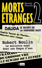 Morts Etranges 2 eBook by Bernard Pascuito