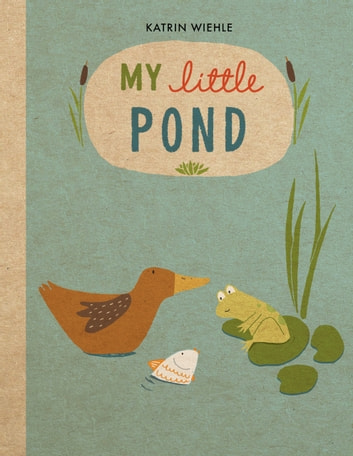 My Little Pond ebook by Katrin Wiehle